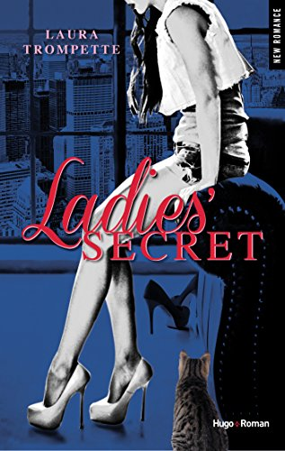 Ladies' Secret (NEW ROMANCE) par Laura Trompette
