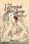 Las leyendas de San Jorge par Esteban Maroto Torres
