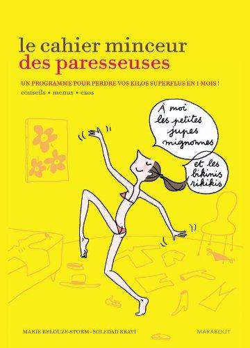 LE CAHIER MINCEUR DES PARESSEUSES par Marie Belouze-Storm