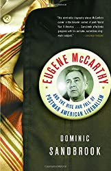 Eugene Mccarthy and the Rise and Fall of Post-War American Liberalism