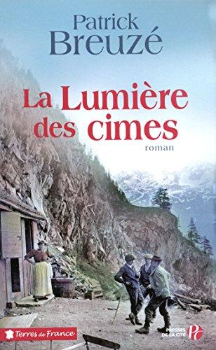 La Lumière des cimes (TERRES FRANCE) (French Edition)