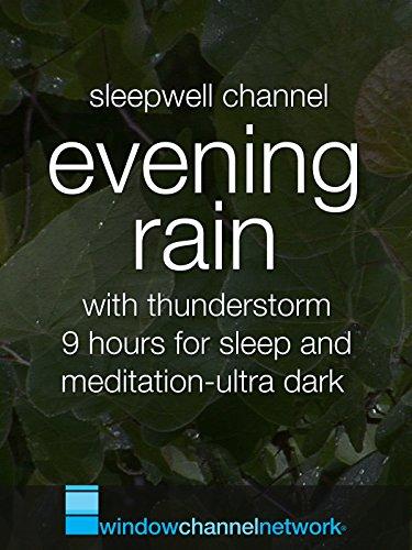 evening-rain-with-thunderstorm-9-hours-for-sleep-and-meditation-ultra-dark