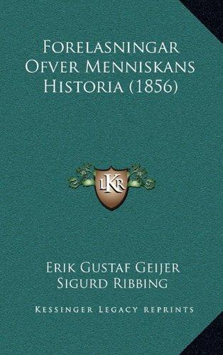 Forelasningar Ofver Menniskans Historia (1856)