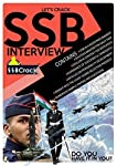 This SSB Interview book by SSBCrack.com is an insight to the procedure adapted at Service Selection Boards, for the selection into the Indian Armed Forces. Certainly if you are reading this, you, or somebody you know, is an Armed Forces' aspirant. Pi...
