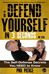 How To Defend Yourself in 3 Seconds (or Less!): Self Defence Secrets You NEED to Know!