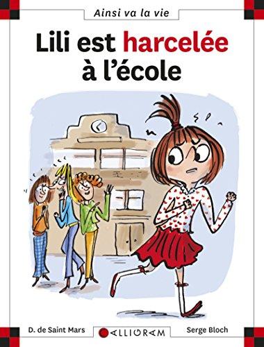 Lili est harcelée à l'école - tome 99 (99) par Dominique de Saint-mars