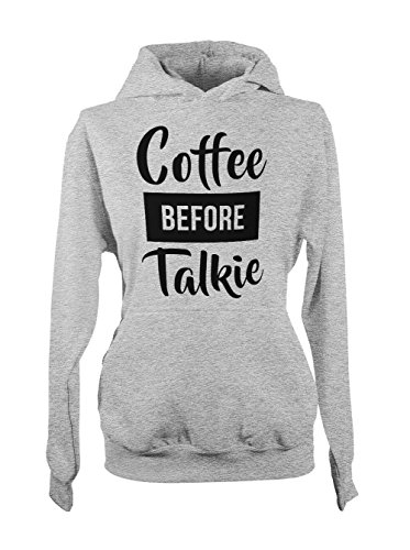 Coffee Before Talkie Cool Amusant Morning Femme Capuche Sweatshirt Gris