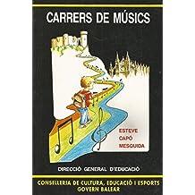 Carrers de Músics