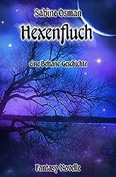 Hexenfluch – eine Beltane-Geschichte: Fantasy-Novelle (Jahresrad 3)