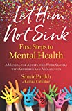 #4: Let Him Not Sink - The First Steps to Mental Health: A Manual for Adults Who Work Closely with Children and Adolescents