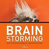 Brainstorming: Der entschlüsselte Businesscode
