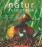 Naturfotografie. Professionelle Anleitung von Gilles Martin (Fotos) und Denis Boyard (Text)