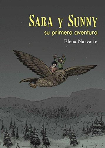Sara y Sunny, su primera aventura por Elena Narvarte Nalda