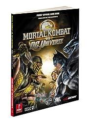 Mortal Kombat Vs. DC Universe: Prima's Official Game Guide (Prima Official Game Guides)