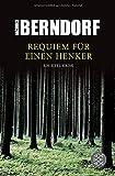 Requiem für einen Henker: Ein Eifel-Krimi