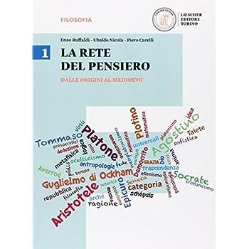 La Rete Del Pensiero. Per I Licei. Con E-Book. Con Espansione Online: 1
