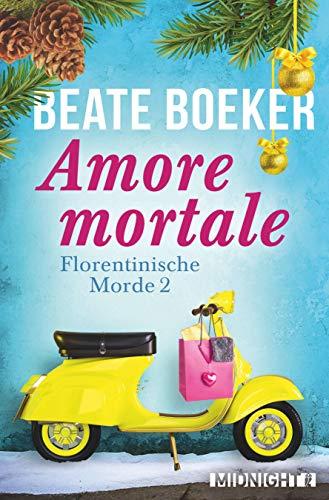 Amore mortale (Florentinische Morde, Band 2)