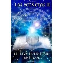 Los Secretos II: Believe