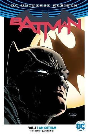 Batman Vol. 1: I Am Gotham (Rebirth) (Justice League Animated Series)