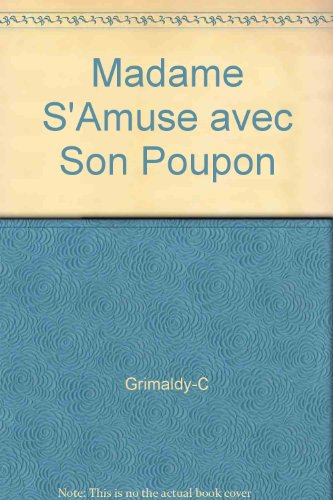 Madame S'Amuse avec Son Poupon