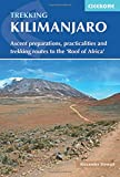 Cicerone Trekking Kilimanjaro: Ascent Preparations, Practicalities and Trekking Routes to the 'roof of Africa' [Lingua Inglese]