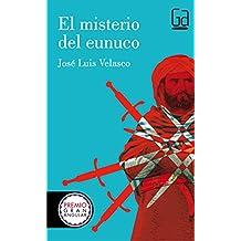 El misterio del Eunuco: 139 (Gran Angular)
