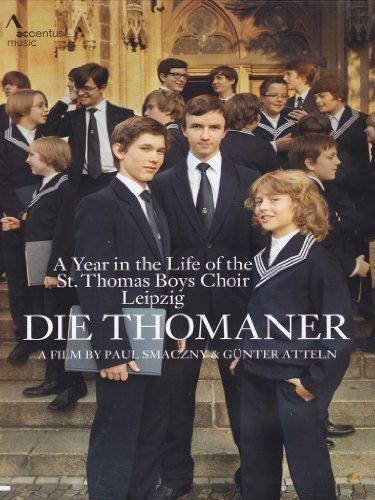 Preisvergleich Produktbild Die Thomaner - A Year in the Life of the St. Thomas Boys Choir Leipzig by St. Thomas Boys Choir Leipzig