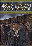 """Afficher """"Simon, l'enfant du 20e convoi"""""""