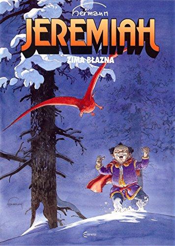 Jeremiah 9 Zima blazna
