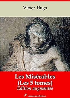 Les Misérables ( Les 5 tomes + Annexes - Nouvelle édition augmentée) Arvensa éditions par [Hugo, Victor]