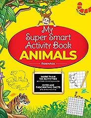 My Super Smart Activity Book: Animals (My Super Duper Activity Book)