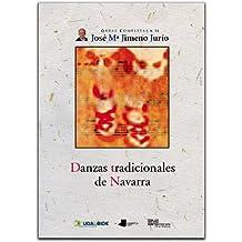 Danzas tradicionales de Navarra (Obras Completas J. Mª Jimeno Jurío)