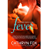 Fever: Firefighter Heat Book 1