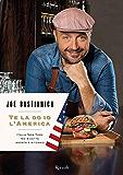 Te la do io l'America: Italia-New York 50 ricette andata e ritorno (Cucina)