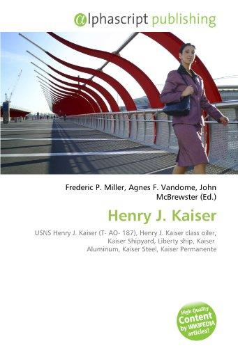 henry-j-kaiser-usns-henry-j-kaiser-t-ao-187-henry-j-kaiser-class-oiler-kaiser-shipyard-liberty-ship-