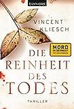 Die Reinheit des Todes: Roman von Vincent Kliesch