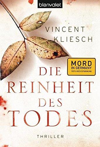 Buchseite und Rezensionen zu 'Die Reinheit des Todes: Roman' von Vincent Kliesch