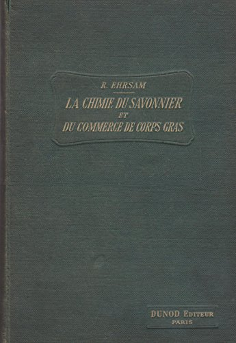 La chimie du savonnier et du commerce de...