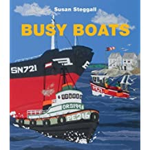 Busy Boats by Steggall, Susan (2012) Paperback