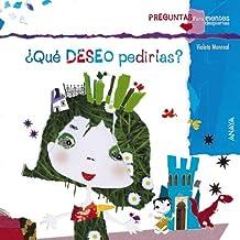 ¿Qué deseo pedirías? (Primeros Lectores (1-5 Años) - Preguntas Para Mentes Despiertas)