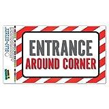 Eingang um die Ecke Slap-Stickz Aufkleber Premium laminiert Aufkleber Schild