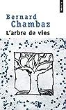 L'arbre de vies par Chambaz
