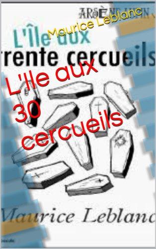 L'Ile aux 30 cercueils