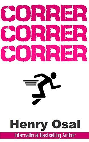 CORRER CORRER CORRER por Henry Osal