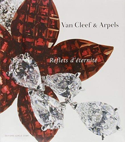 Van Cleef & Arpels : Reflets d'éternité par Marc Petit