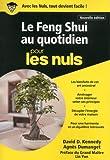 Le Feng Shui au quotidien pour les Nuls...