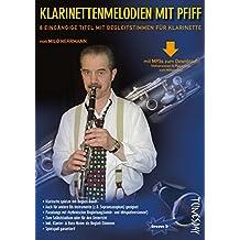 Klarinettenmelodien mit Pfiff (Bb-Stimmen) Noten-Heft für Klarinette mit MP3-Download