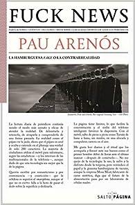 Fuck news par Pau Arenós