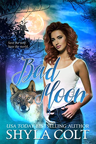 Bad Moon (Bad Duology  Book 2) by [Colt, Shyla]