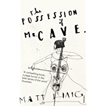 The Possession of Mr Cave by Matt Haig (2009-05-07)